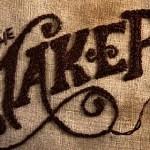 The maker: construyendo realidades